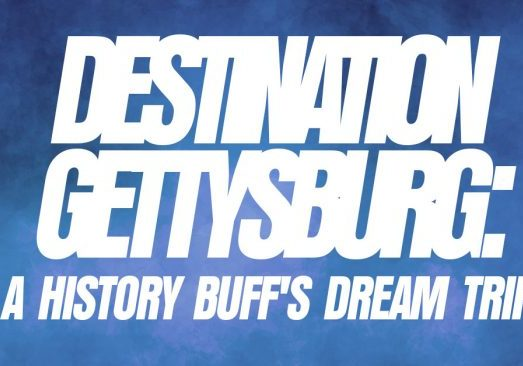 Fun-Destination-Gettysburg_-A-History-Buffs-Dream-Trip_